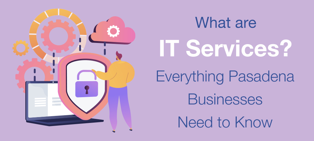 What are IT Services Everything Pasadena-banner