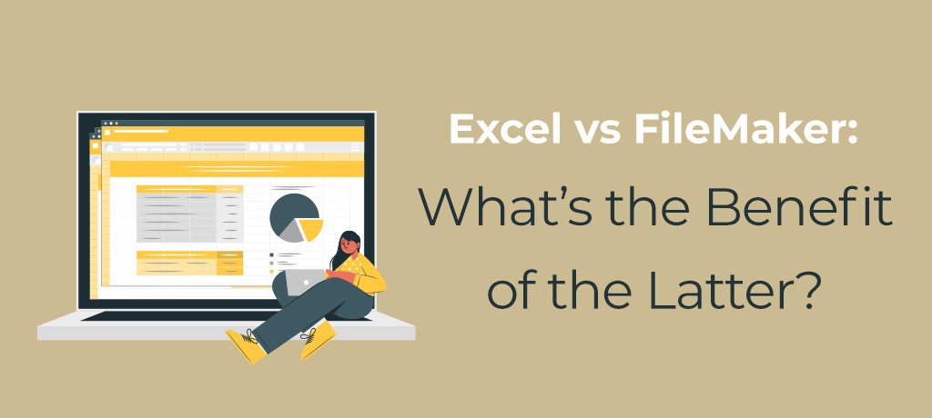 Find out what Claris FileMaker can do that Microsoft Excel can't? If you're ready to customize the way you manage and use data, read on